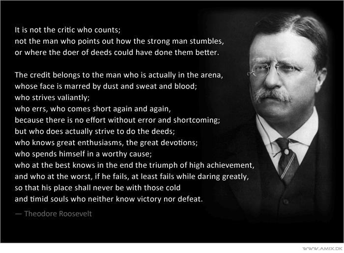 teddy roosevelt quotesman in the arena